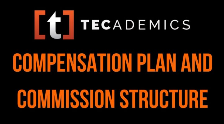 Tecademics Compensation Plan and Commission Structure Explained In Detail