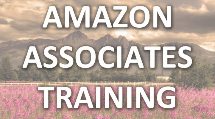 How To Become An Amazon Associate for 2017 + 2018 - Amazon Affiliate Training Series