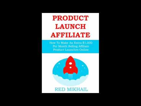 PRODUCT LAUNCH AFFILIATE PROFITS How To Make An Extra 1000 Per Month Selling Affiliate Product Launc