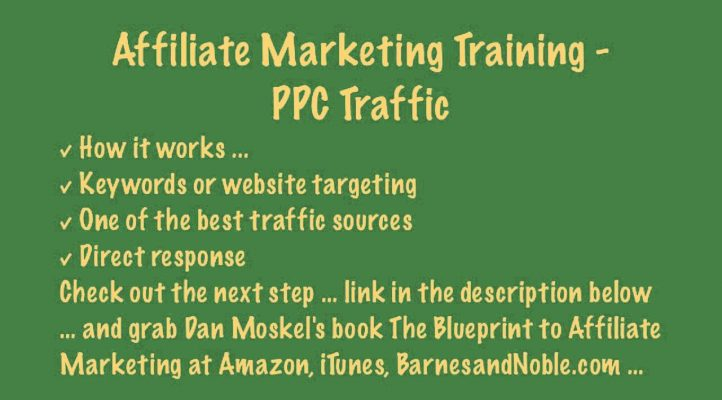 Affiliate Marketing Training - PPC Traffic