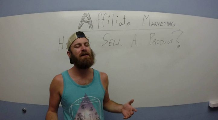 how to sell a product thru affiliate marketing?