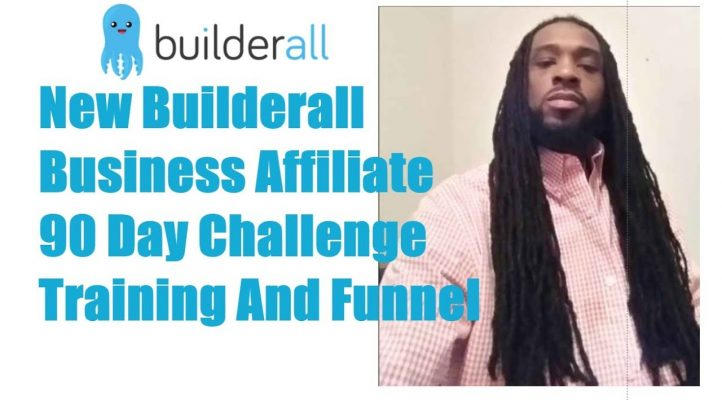 New Builderall Business Affiliate 90 Day Challenge Training And Funnel