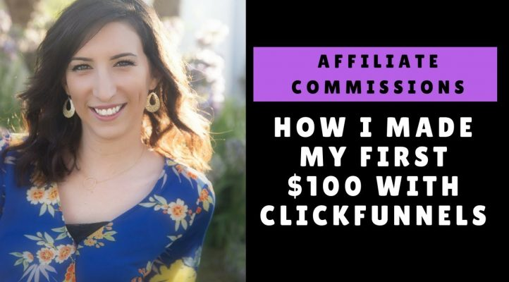 Clickfunnels Affiliate Commission - How I Made My First $100 With Clickfunnels