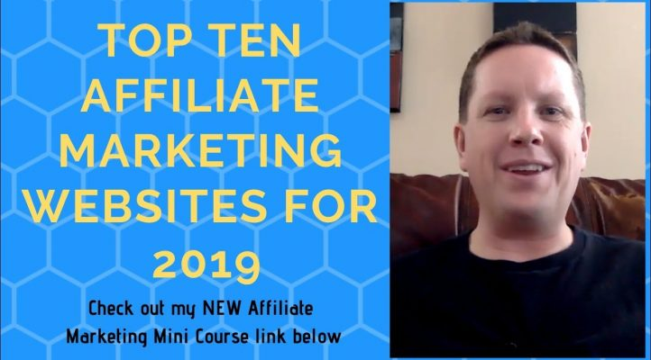 Top 10 Affiliate Marketing Websites for 2019