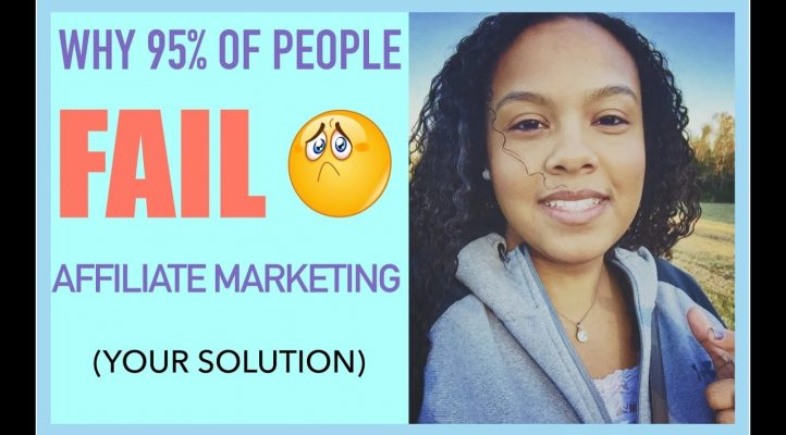 Why 95% Of People Fail With Affiliate Marketing Part 2 [THE SOLUTION]