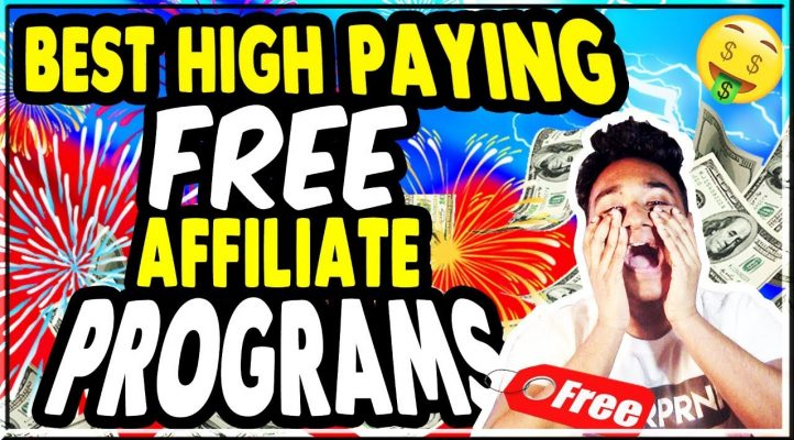 Best FREE High Paying Affiliate Programs for Affiliate Marketing in 2018