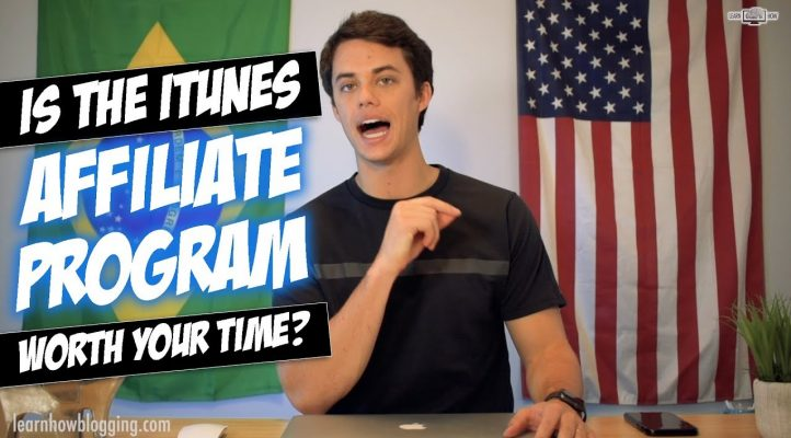 Is The iTunes Affiliate Program Worth Your Time?