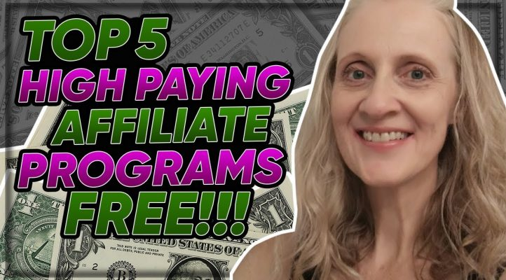 High Paying Affiliate Programs For Free 2019 - Top 5