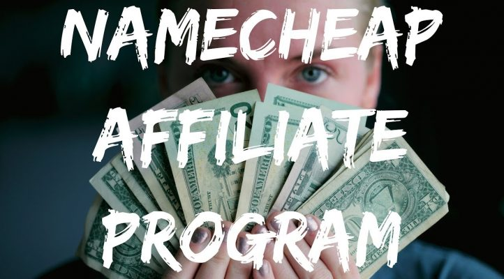 NAMECHEAP AFFILIATE PROGRAM REVIEW 💸 20-35% COMMISSION