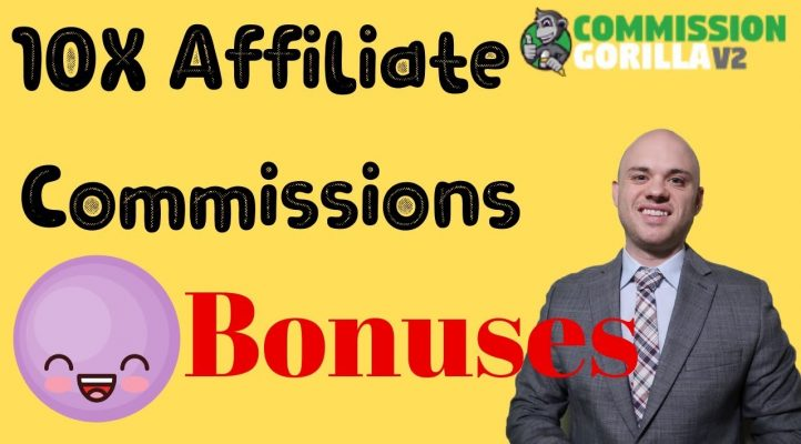 10X Your Affiliate Commissions I Commission Gorilla Review