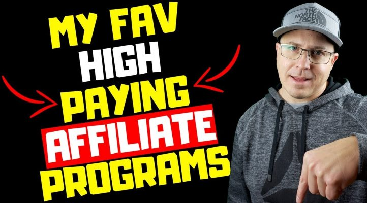 My Favorite High Paying Affiliate Programs 2019
