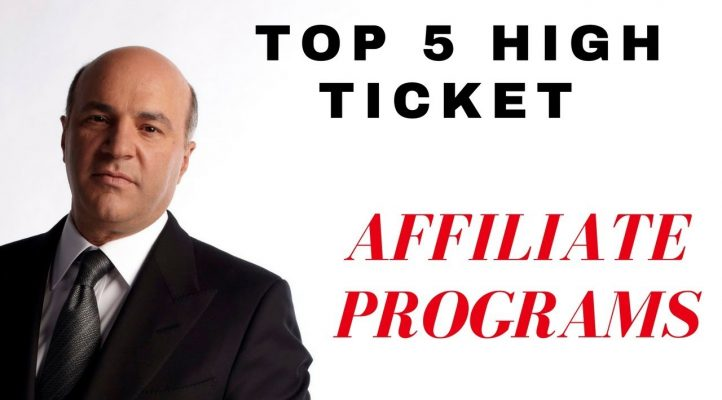 What Is The Best Affiliate Programs: TOP 5 High Ticket Programs