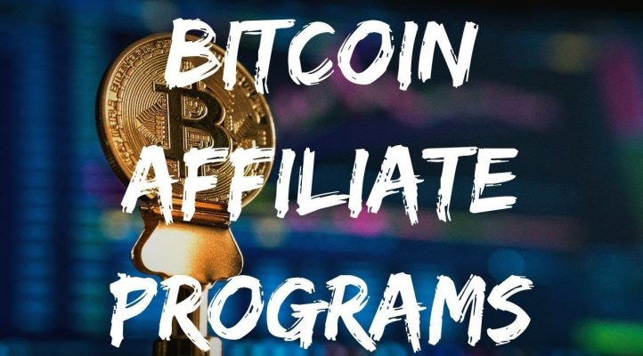 TOP BITCOIN AND CRYPTOCURRENCY AFFILIATE PROGRAMS