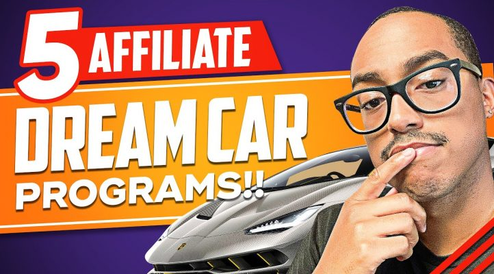 5 Affiliate Programs That Have A Dream Car Contest! (2019 Affiliate Programs With Dream Car Contest)