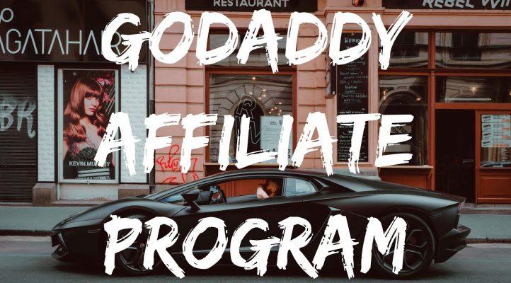 GODADDY AFFILIATE PROGRAM REVIEW 💰 GET RICH DADDY 👨
