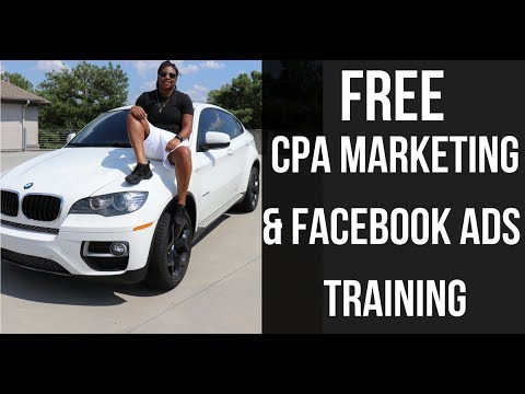 $100K Facebook Ad & CPA / Affiliate Marketing Beginner Training